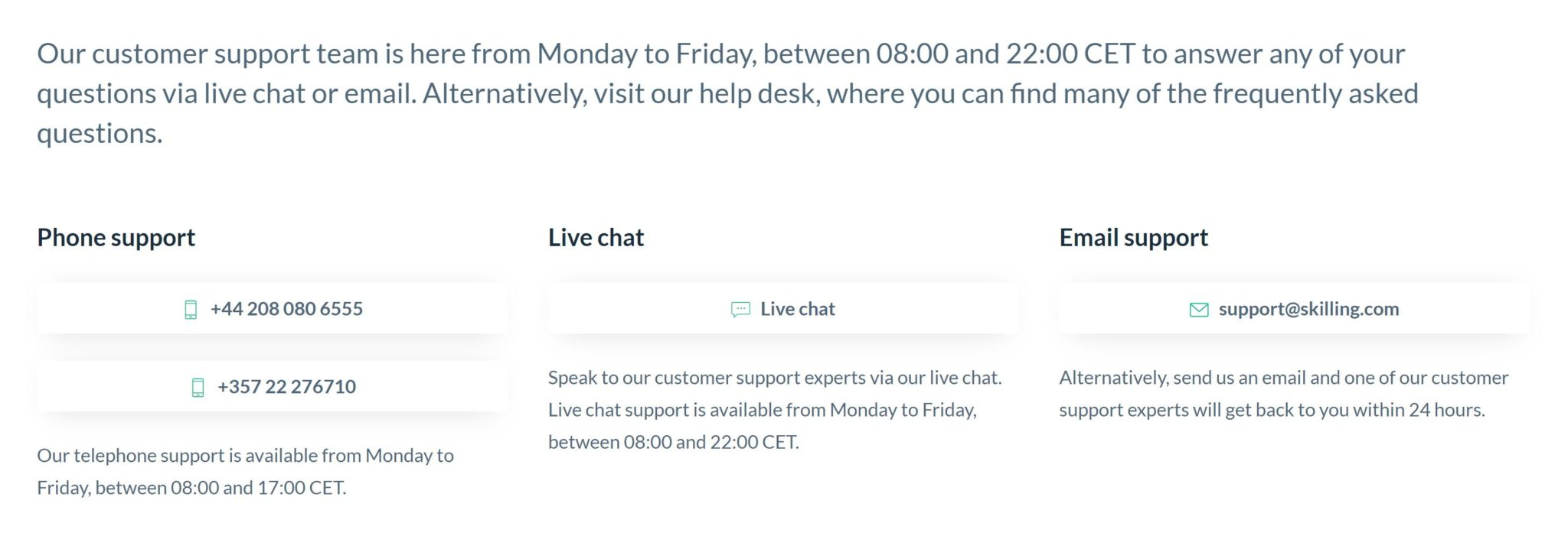 Contact Skilling by email, live chat, and phone